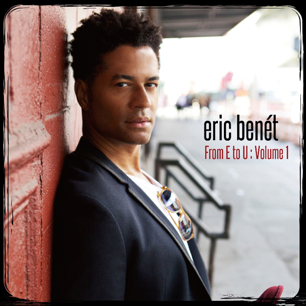 COVER-eric-benet-From-E-to-Us