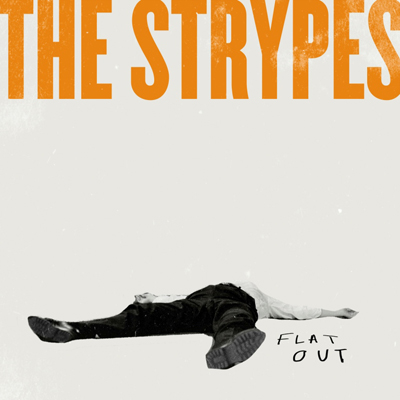 The-Strypes「Flat-Out」EP