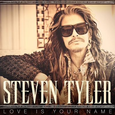 StevenTyler_LoveIsYourName_