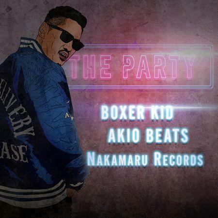 『THE PARTY feat. AKIO BEATS』ジャケ写